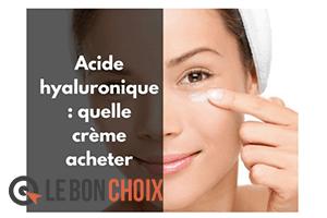 Comparatif meilleure crème acide hyaluronique