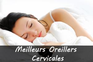 Meilleurs Oreillers Cervicales