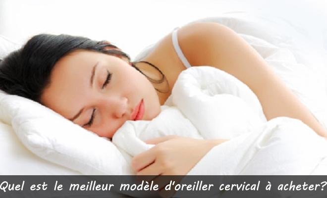 quel est le meilleur modèle d'oreiller cervical à acheter?